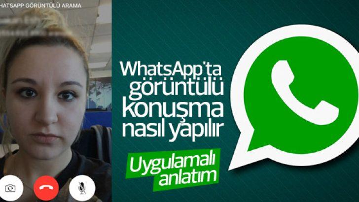 WhatsApp'ta görüntülü konuşma nasıl yapılır – Uygulamalı anlatım