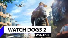 Watch Dogs 2 ilk izlenim